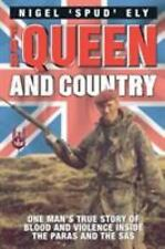 For Queen and Country: One Man's True Story of Blood and Violence Inside the