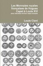 Livre Ciani Monnaies royales françaises de Hugues Capet à Louis XVI