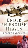 Under an English Heaven By Robert Radcliffe. 9780351320804