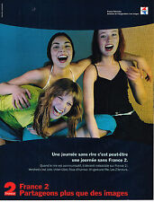 PUBLICITE ADVERTISING 114  2000  FRANCE 2   TELEVISION