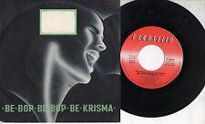 KRISMA  disco 45 giri MADE in ITALY