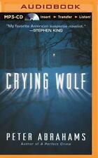 Crying Wolf by Peter Abrahams (2015, MP3 CD, Unabridged)