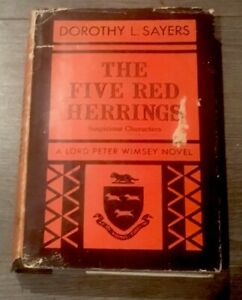The Five Red Herrings-Suspicious Characters-Dorothy L Sayers HCDJ 1st Edit. 1931