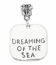 Dreaming of the Sea Beach Ocean Boating Words Dangle Charm for European Bracelet