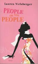People or not people.Lauren WEISBERGER.France Loisirs W003