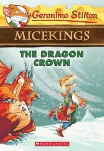 The Dragon Crown (Geronimo Stilton Micekings #7) - Paperback - GOOD
