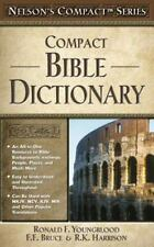 Nelson's Compact Bible Dictionary (2004, Paperback) by Ronald F. Youngblood