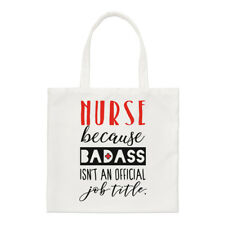 Nurse Because Badass Isn't An Official Job Title Small Tote Bag - Shoulder