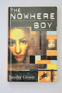 The Nowhere Boy by Sandra Glover (Hardcover, 1997)
