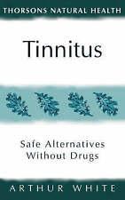 Good, Thorsons Natural Health - Tinnitus (New Self Help), White, Arthur H., Book