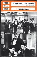 C'EST DONC TON FRERE - Laurel & Hardy (Fiche Cinéma) 1936 - Our Relations