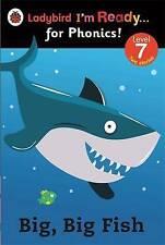 Ladybird I'm Ready for Phonics Level 7 Big, Big Fish Book 2014 P/back