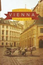 Vienna: Years Ago by Joyce, Tom  New 9781496954428 Fast Free Shipping,,