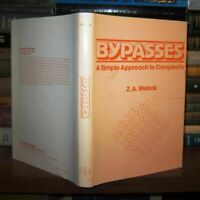 Melzak, Z. A.  BYPASSES A Simple Approach to Complexity 1st Edition 2nd Printing