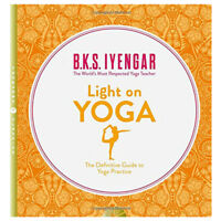 Light on Yoga by B. K. S. Iyengar The Definitive Guide to Yoga Practice book NEW