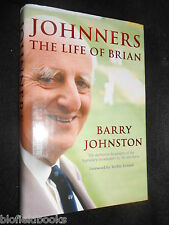 SIGNED; JOHNNERS - The Life of Brian Johnston - 2003 - Cricket - Barry Johnston