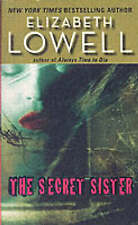 NEW The Secret Sister by Elizabeth Lowell