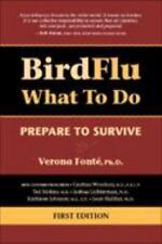 Bird Flu What to Do: Prepare to Survive, Verona Fonté, Good Book