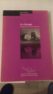 Le clonage - Coll, coordonné par Anne McLaren - Regard éthique