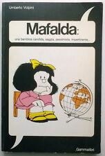 MAFALDA una bambina candida...Umberto Volpini - 1a ediz. Gammalibri 1981