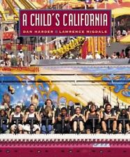 Dan Harder & Lawrence Migdale~A CHILD'S CALIFORNIA~SIGNED 1ST/DJ~NICE COPY