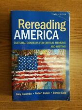 Rereading America : Cultural Contexts for Critical Thinking and Writing - USED