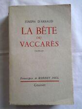 La Bête Du Vaccarès - Joseph D'Arbaud ; Robert Joël (Frontispice) - (Bilingue)