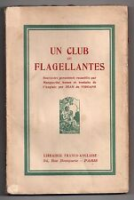 CURIOSA ARSON UN CLUB DE FLAGELLANTES 8 ILLUS. 1930 FLAGELLATION SADO-MASOCHISME