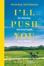 I'll push you - Der Jakobsweg, zwei beste Freunde und ein Rollstuhl ►►►UNGELESEN