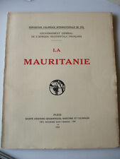 exposition coloniale 1931 la mauritanie  editions  maritimes coloniales
