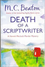 HAMISH MACBETH DEATH OF A SCRIPTWRITER M C Beaton Mystery New! 2015 paperback
