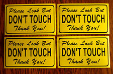 4--Please Look But DON'T TOUCH 100% Magnetic Signs for your Classic Car yellow