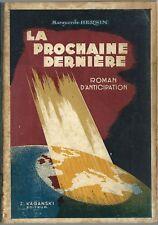 RARE EO MARGUERITE HERSIN : LA PROCHAINE DERNIÈRE. ROMAN D'ANTICIPATION