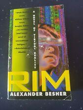 Rim : A Novel of Virtual Reality Mass Market Paperbound Alexander Besher