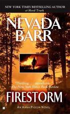 Firestorm (an Anna Pigeon Novel): By Nevada Barr