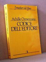 Codice dell'editore - Ormezzano - I mestieri del libro