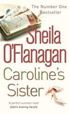 Caroline's Sister,Sheila O'Flanagan- 9780747265658