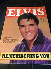 Elvis A Tribute To The King of Rock'N'Roll Remembering You - IPC Magazines 1977