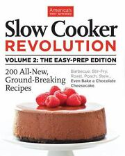 Slow Cooker Revolution Volume 2 by Editors at America's Test Kitchen