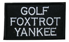 Golf Foxtrot Yankee GFY Embroidered Hook & Loop Tactical Morale Patch