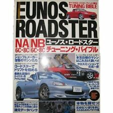 Eunos Roadster NA6C 8C/NB6C 8C Tuning Bible Book