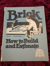 Brick, How to Build and Estimate by William Carver, Third Ed., 1921 Illustrated