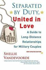 Separated by Duty, United in Love: Guide to Long-Distance Relationships for Mili