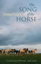 The Song of the Horse: Selected Poems 1958-2008-ExLibrary