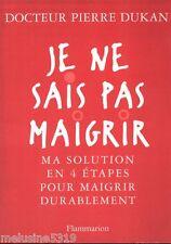 Livre santé régime je ne sais pas maigrir Dr Pierre Dukan book