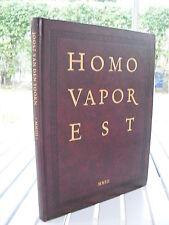HOMO VAPOR EST BY JOOST VAN DEN TOORN