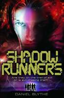 Shadow Runners, Blythe, Daniel, Very Good condition, Book