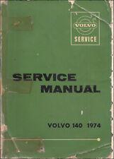 1974 Volvo 140 Series Shop Manual 142 144 145 Service Repair Book Original OEM