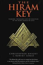 The Hiram Key: Pharaohs, Freemasons and the Discovery of the Secret Scrolls of J