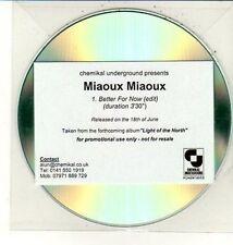 (DC844) Miaoux Miaoux, Better For Now - DJ CD